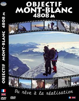 Objectif Mont-Blanc 4808