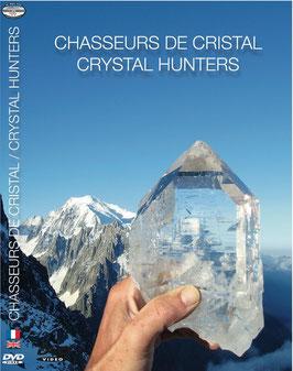 Chasseurs de cristal