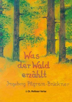 Was der Wald erzählt