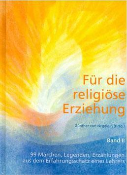 Für die religiöse Erziehung Band II