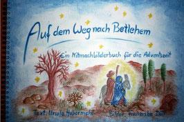 Auf dem Weg nach Betlehem