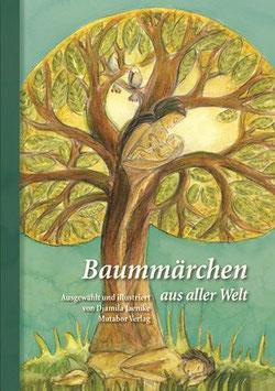 Baummärchen aus aller Welt, 3. erweiterte Auflage