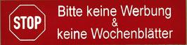 Keine Werbung & Keine Wochenblätter Art.Nr. 1004