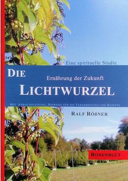 """""""Die Lichtwurzel"""" - Handgeheftete Broschüre - Neuauflage - in überarbeiteter Form"""