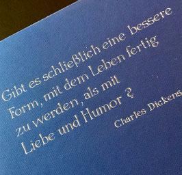 Einzelstück - Kalligraphie: Zitat von Charles Dickens in Spitzfederantiqua