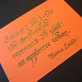 Einzelstück - Kalligraphie: Lutherzitat in Bastarda-Schrift