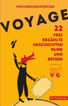 Voyage. 22 frei erzählte Geschichten rund ums Reisen