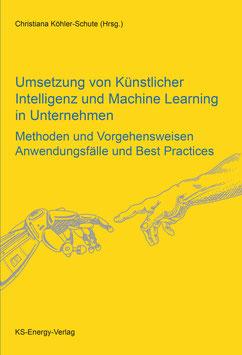 Umsetzung von Künstlicher Intelligenz und Machine Learning in Unternehmen