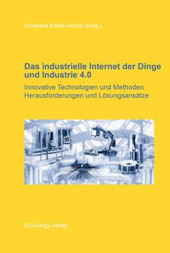 Das industrielle Internet der Dinge und Industrie 4.0