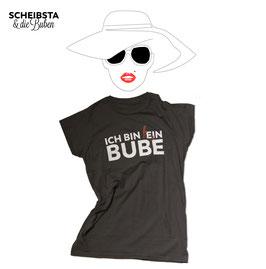 """""""ICH BIN KEIN BUBE"""" T-Shirt (Wunschgröße bei Bestellanmerkung angeben)"""