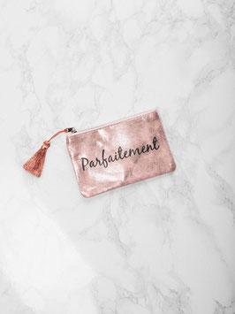 """Petites pochettes """"Parfaitement"""" rose"""