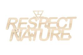 """Respect nature "" en contreplaque peuplier"