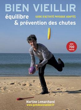 """Livre  """"Bien vieillir : équilibre et prévention des chutes""""      (322 pages)"""
