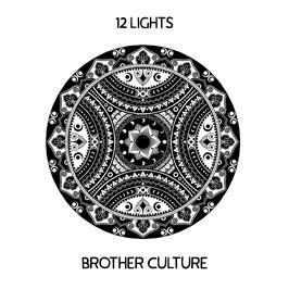 Brother Culture - 12 Lights [Vinyl]