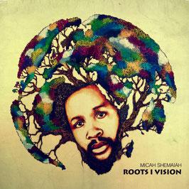 Roots I Vision - Micah Shemaiah - 12'' [Vinyl]