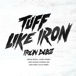 Iron Dubz - Tuff Like Iron [Vinyl]