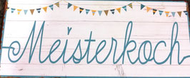 Wandbild Meisterkoch - Geschenk Deko