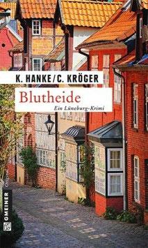 Blutheide - Ein Lüneburg Krimi (275 Seiten)