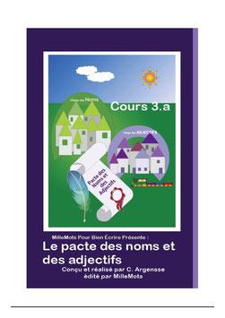 Cours 3.a : Le pacte des Noms et des Adjectifs