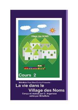 Cours 2 : La vie dans le Village des Noms