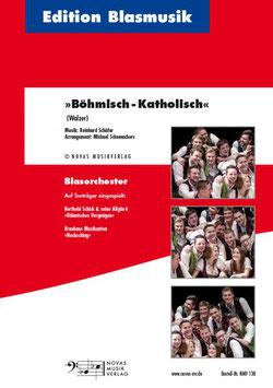 Böhmisch - Katholisch - Walzer