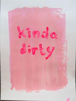 """Kinda Dirty - mit Rahmen"" von MICHELE LYSEK / WP11"
