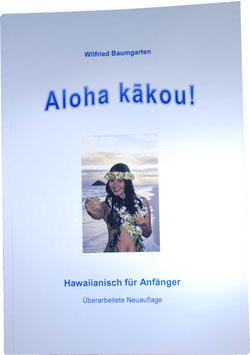 Aloha Kakou! –Hawaiianisch für Anfänger