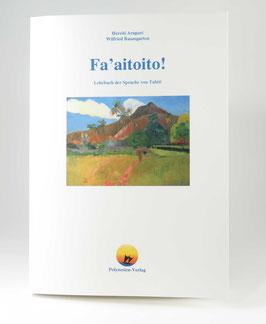 Fa'aitoito! Lehrbuch der Sprache von Tahiti