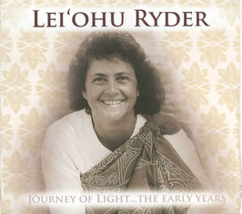 CD Lei'ohu Ryder Journey Of Light…The Early Years (Nr. 1833)