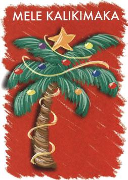 Weihnachtskarte MELE KALIKIMAKA Palme. 1676