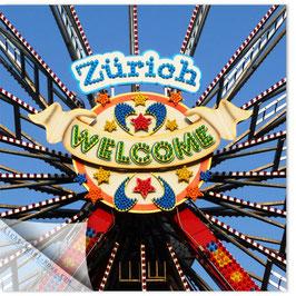 StadtSicht Zürich 036b, Zürich Welcome 001