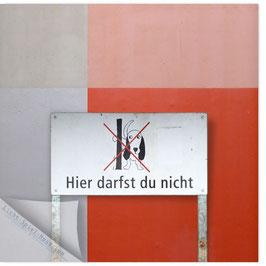 StadtSicht Zürich 135c, Hier darfst Du nicht 001