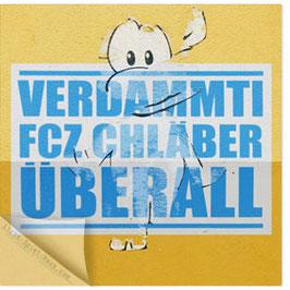 StadtSicht Zürich 130b, Verdammti FCZ Chläber 003