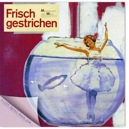 StadtSicht Zürich 063d, Vorsicht frisch gestrichen 001