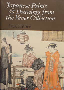 Jack Hillier — Japanese Prints and Drawings from the Vever Collection