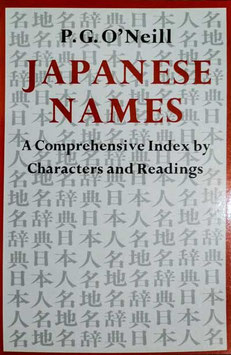 P.G. O'Neill — Japanese Names: A comprehensive Index by Characters and Readings