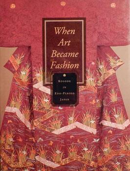 When Art Became Fashion