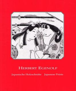 Egenolf, Herbert — Japanische Holzschnitte