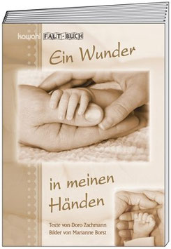 Faltbuch: Ein Wunder in meinen Händen