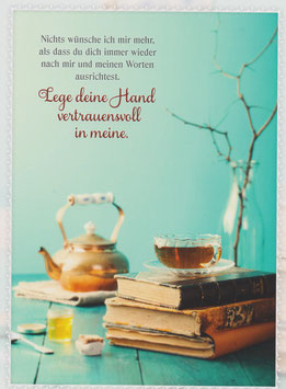 Teekanne - Lege deine Hand vertrauensvoll in meine