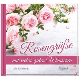 Rosengrüße mit vielen guten Wünschen