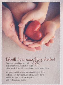Herz in Händen - Ich will dir ein neues Herz schenken