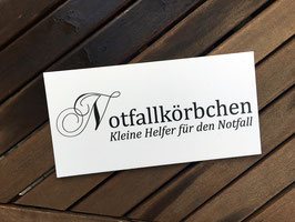 """Schild """"Notfallkörbchen - Kleine Helfer"""""""