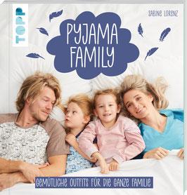 Pyjama Family - Gemütliche Outfits für die ganze Familie.