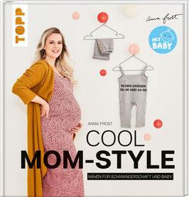 Cool Mom-Style - Nähen für Schwangerschaft und Baby.