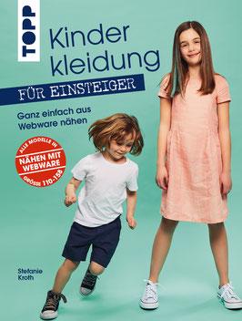 Kinderkleidung für Einsteiger - Ganz einfach aus Webware nähen