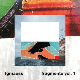 TG Mauss - Fragmente Vol. 1
