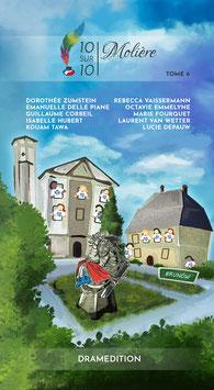 """TOME 6 - Molière """" 10 SUR 10 - pièces francophones à jouer et à lire"""""""