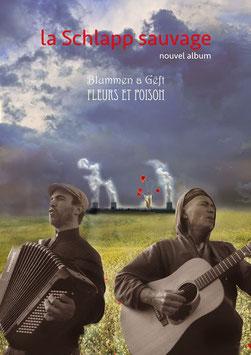 """CD La Schlapp Sauvage """"Fleurs et poison"""""""