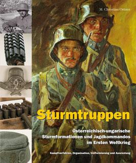 Sturmtruppen (Österreichisch-ungarische Sturmformationen und Jagdkommandos im Ersten Weltkrieg)